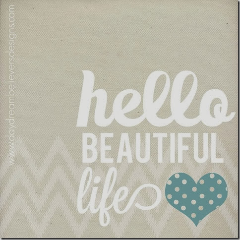 hello beautiful life graphic by daydream believers