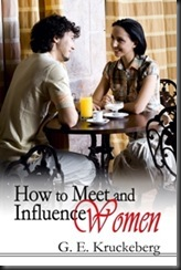 How To Meet and Influence Women