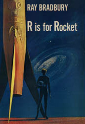Book cover of 'R is for Rocket', by Ray Bradbury. wikipedia.org