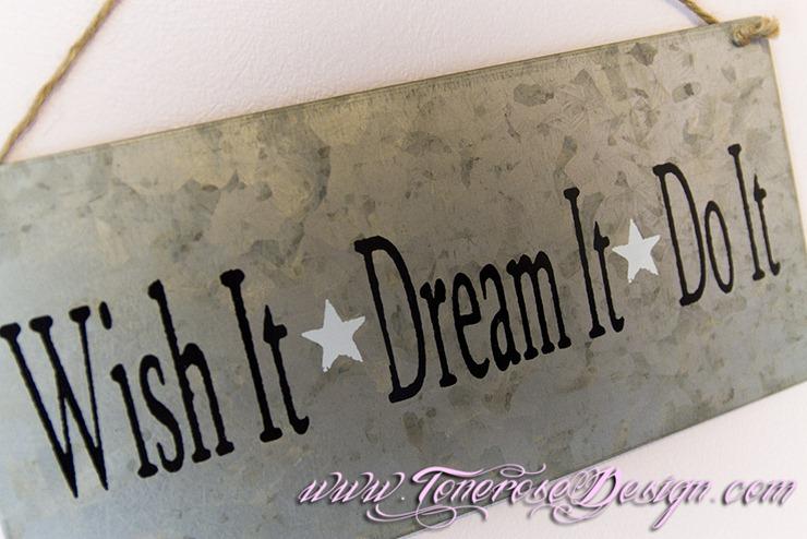 IMG_3453 wish it dream it do it