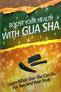 Boost Your Health With Gua Sha - screenshot