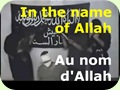In the name of Allah - Au nom d'Allah