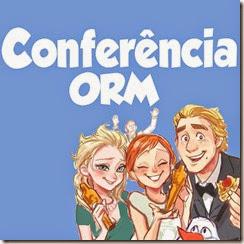 Conferência ORM -Ideias e arquivos - clique aqui -