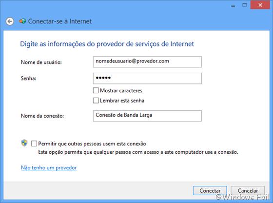 Digite seu e-mail do provedor de serviços de internet e a senha nos campos correspondentes. Dê um nome para a conexão (se preferir) e, quando terminar, clique em Conectar