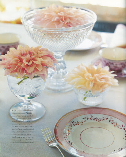 For the most uncomplicated, elegant centerpiece, Martha snipped three nearly identical dahlia blooms and set them at different heights -- in a sawtooth-patterned compote, an 1880's pressed-glass sugar bowl, and a cut-glass finger bowl. (The Best of Martha Stewart Living -- Arranging Flowers)