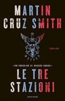 Le tre stazioni - M. Cruz Smith
