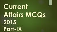 current-affairs-MCQs-2015-IX