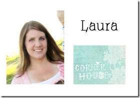 Laura - Corner House