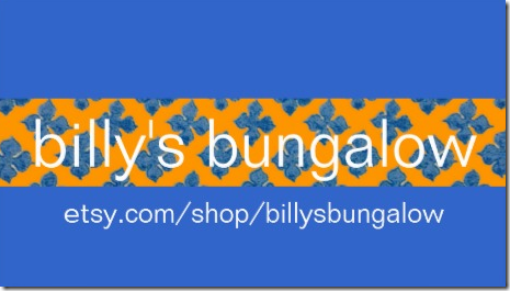 Shop billy's bungalow on Etsy!