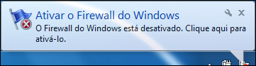 O Firewall do Windows está desativado