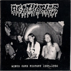 Agathocles_Mincecore_History_1985-1990_front