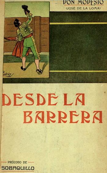 1910 Don Modesto Desde la barrera