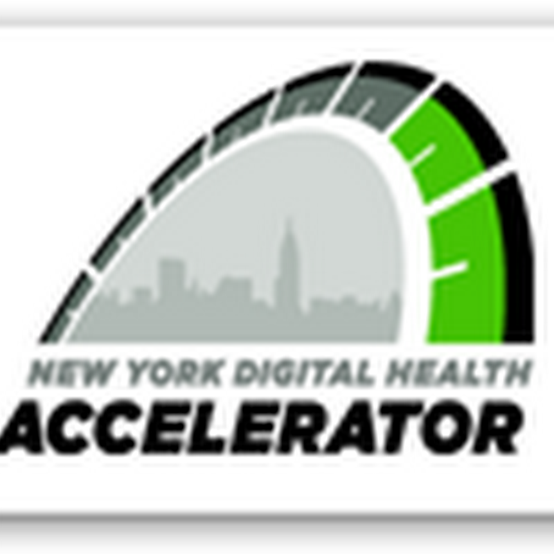 New York Digital Health Accelerator–Health IT Hub For Emerging Technologies–Remember All Start Ups Don't Make It And It's A Potentially Good Place for Health Insurers to Shop for Inexpensive Application Code