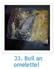 boiled omelettes