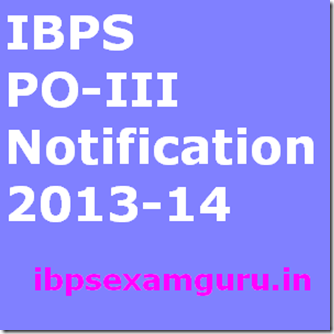 IBPS PO III Recruitment 2013