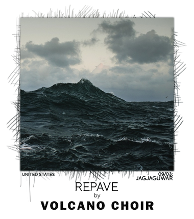 Repave by Volcano Choir