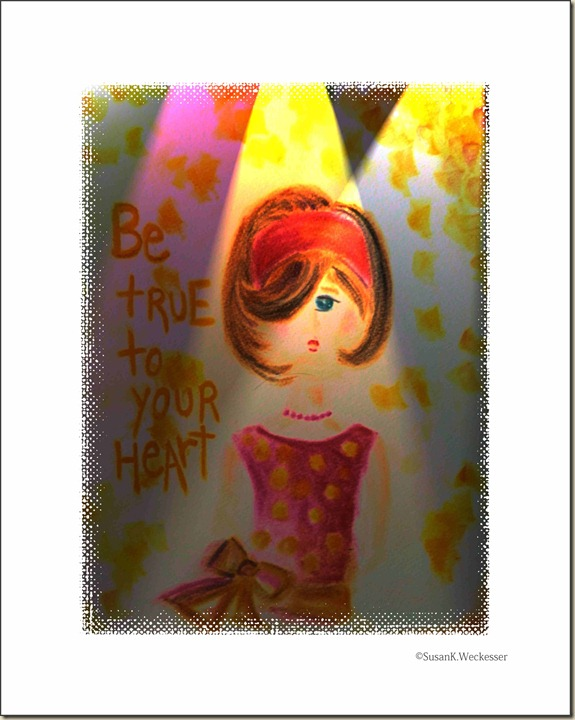 Be true to your heart (2)