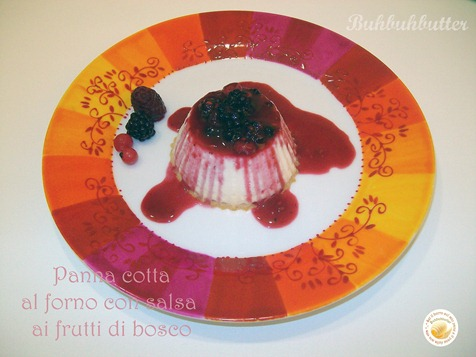 Panna cotta ai frutti di bosco