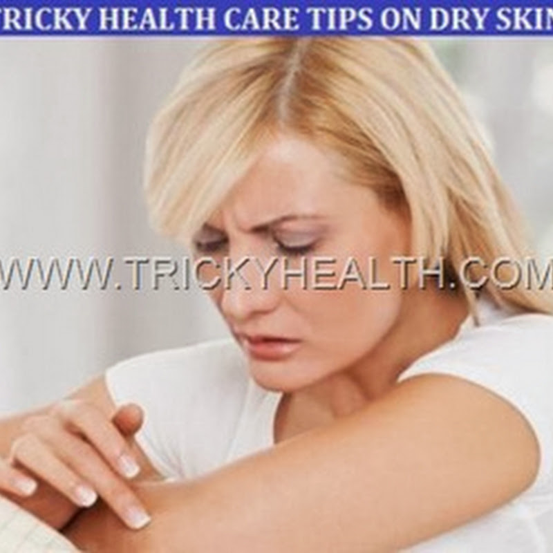 SKIN CARE TIPS (OR)HOME REMEDIES TO GET RID OF DRY SKIN