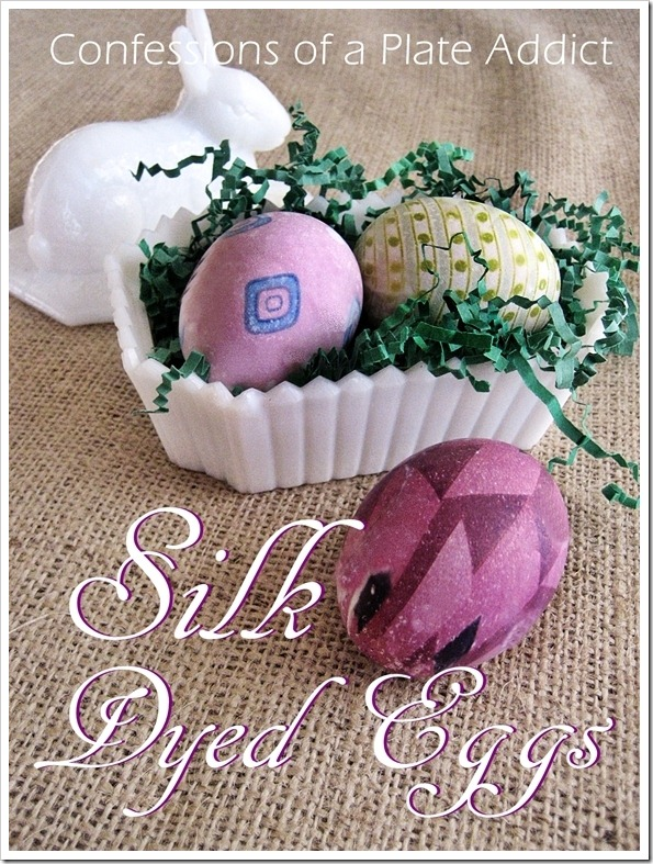 CONFESSIONS OF A PLATE ADDICT Silk Dyed Eggs