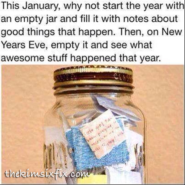 Blessings Box: Write down something you are thankful for every day.  Save them in a jar and re-read them at the end of the year.