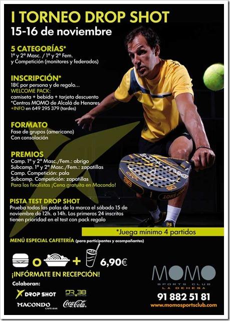 I Torneo Drop Shot 15-16 Noviembre en Momo Sports Club La Dehesa Alcalá de Henares.