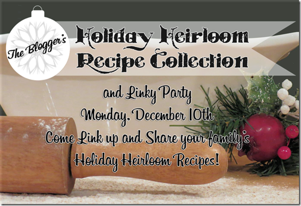 Free Ebook and Linky Party: Holiday Heirloom Recipe Collection from Setting for Four #Ebook #Linkyparty #Christmas #Holiday #Recipe