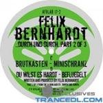 Felix Bernhardt - Durch Und Durch Part 2 Of 3