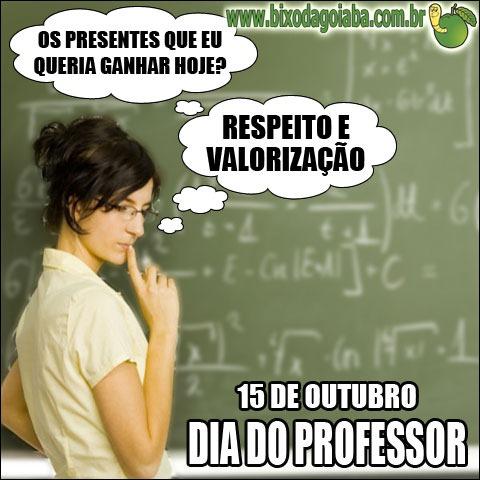 15 de outubro é o Dia do Professor - valorize e respeite esse profissionall