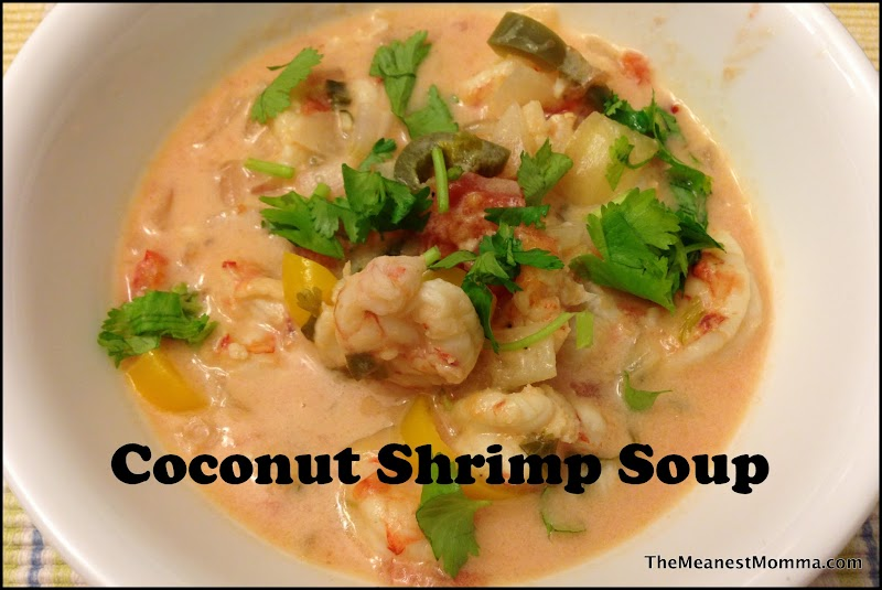 Coconut Shrimp Soup | The Meanest Momma