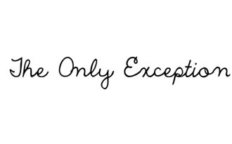 The Only Exception