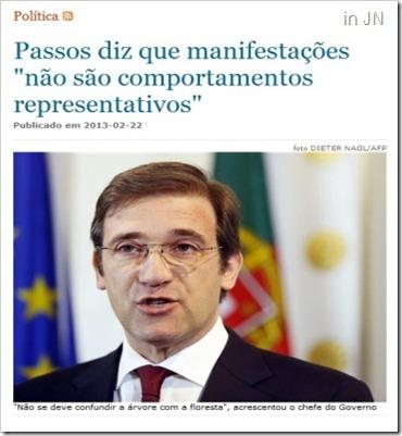 O medo motiva a arrogância de Passos Coelho. Fev.2013