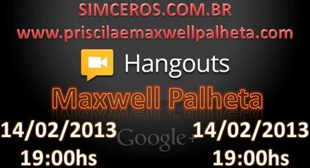 hangout maxwell palheta - Priscila e Maxwell Palheta