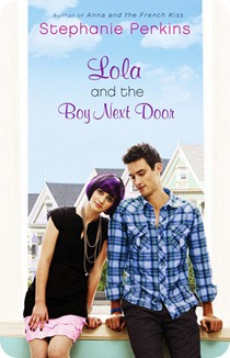 Lola and the boy next door, de Stephanie Perkins