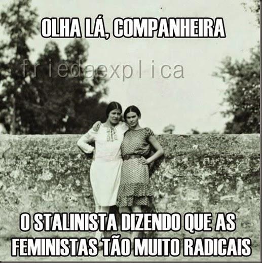 Feministas debochando dos Stalinistas