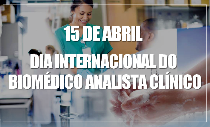 Dia internacional do Biomédico Analista Clínico1