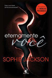 Eternamente Você, por Sophie Jackson