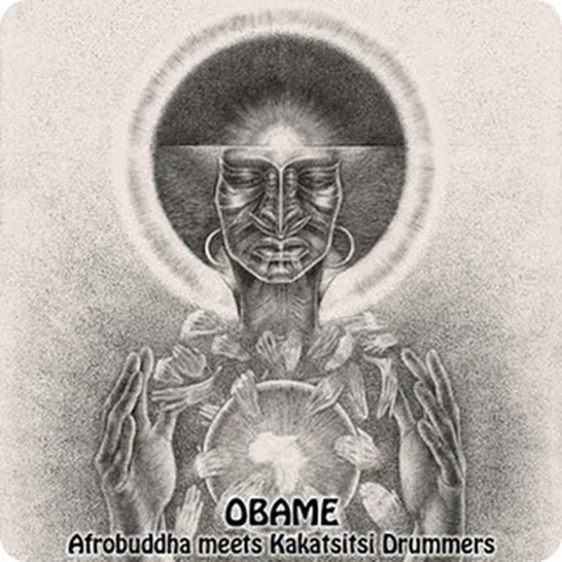 Afrobuddha Meets Kakatsitsi Drummers - Obame (Dub Mix) [Download House]
