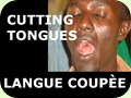 Cutting Tongues..Langue Coupe