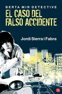 El caso del falso accidente, de Jordi Sierra i Fabra