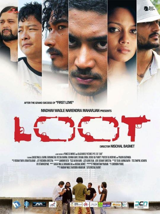 Loot -  Nepali Movie