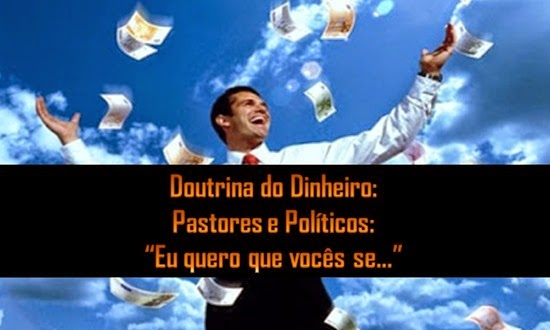 Pastores e Políticos Eu quero que vocês se ...