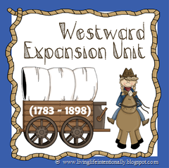 Westward Expansion homeschool social studies unit for kids of all ages