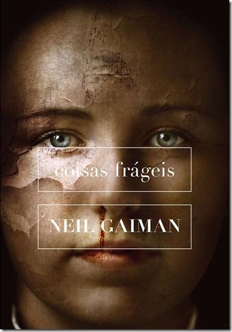 Coisas Frágeis, de Neil Gaiman