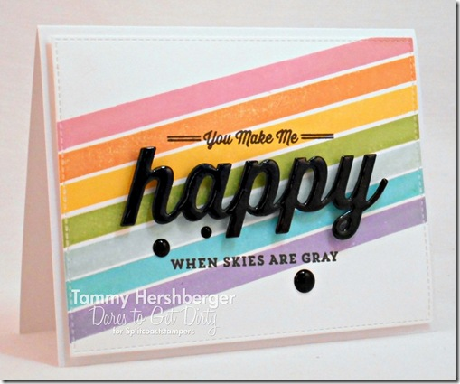 You Make Me Happy by Tammy Hershberger for Dare to Get Dirty