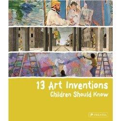 13 Art Inventions Children Should Know