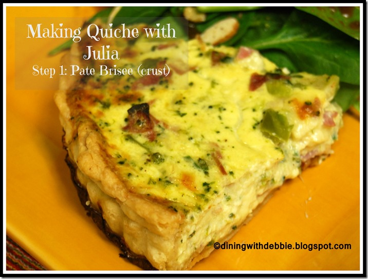 pate brisee crust making quiche with julia part 1 dining with debbie. Black Bedroom Furniture Sets. Home Design Ideas