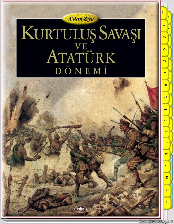 A'dan Z'ye Kurtuluş Savaşı ve Atatürk Dönemi interaktif Kitap