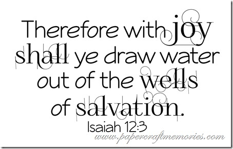 Isaiah 12:3 WORDart by Karen for WAW personal use