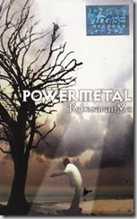 POWER METAL - KEBESARANMU